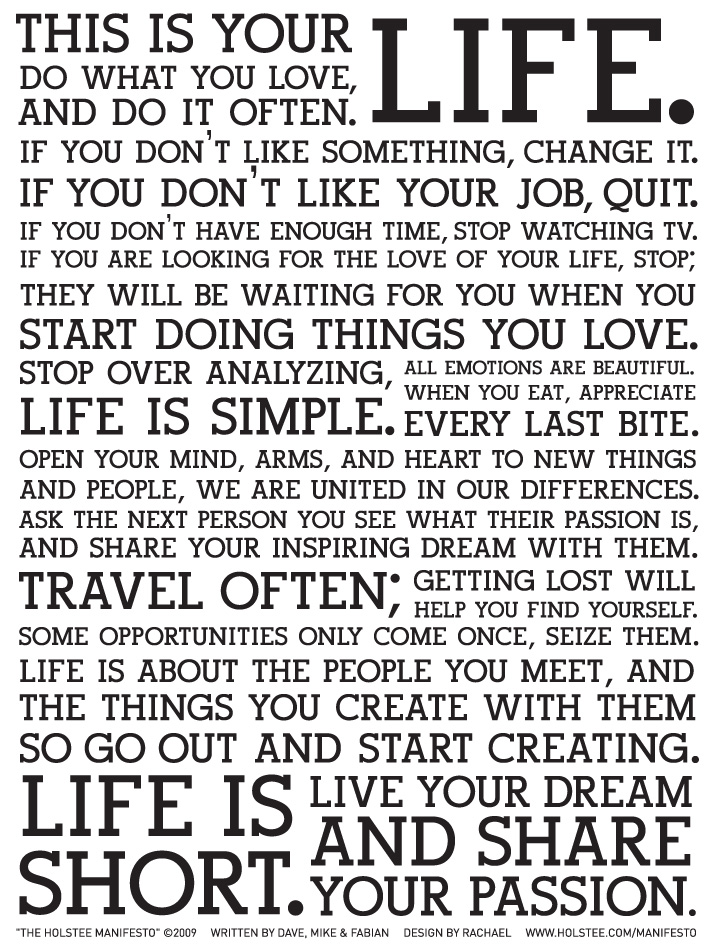 the holstee manifesto this is your life fabio lalli digital culture. Black Bedroom Furniture Sets. Home Design Ideas
